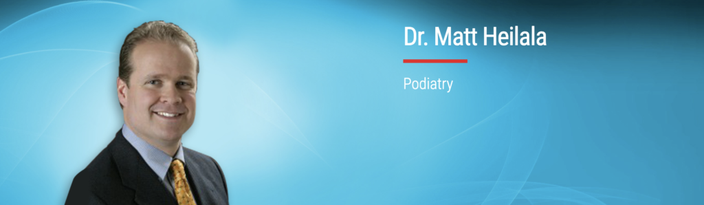 Dr. Matt Heilala of Alaska Foot and Ankle Specialists