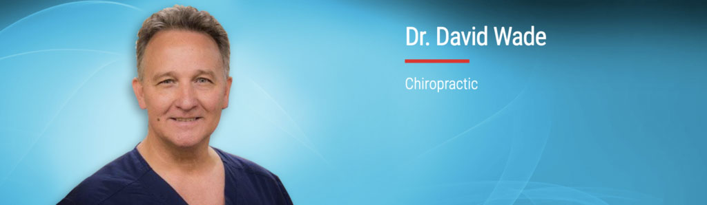CHIROPRACTOR DR DAVID WADE American Back Institute