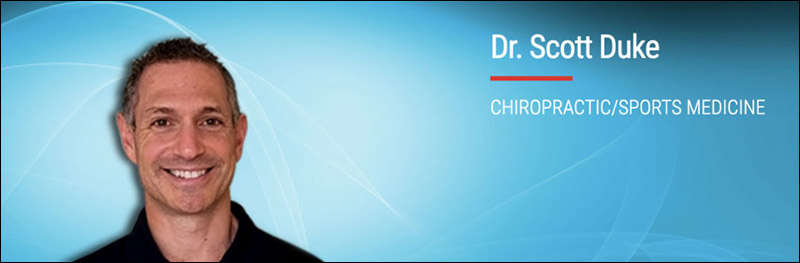 Dr. Scott Duke - Chiropractor - Sports Medicine